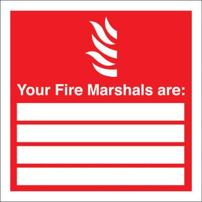 Your Fire Marshalls Are - 200 x 200mm - Rigid Plastic)