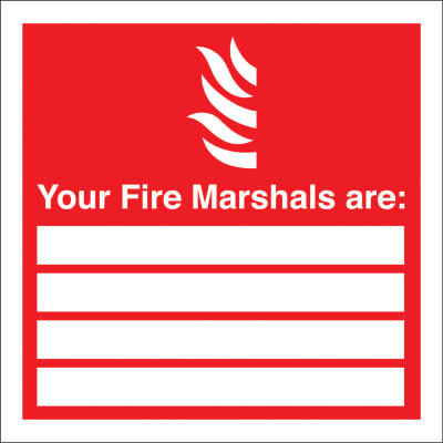 Your Fire Marshalls Are - Size 200 x 200mm - Rigid Plastic